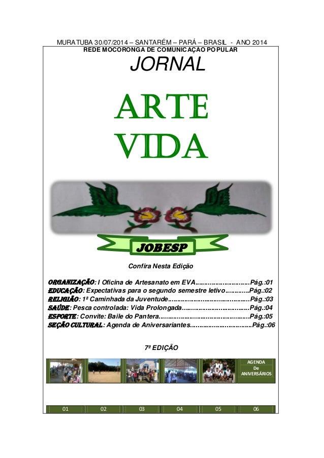 MURATUBA 30/07/2014 – SANTARÉM – PARÁ – BRASIL - ANO 2014  REDE MOCORONGA DE COMUNICAÇÃO POPULAR  JORNAL  ARTE  VIDA  JOBE...