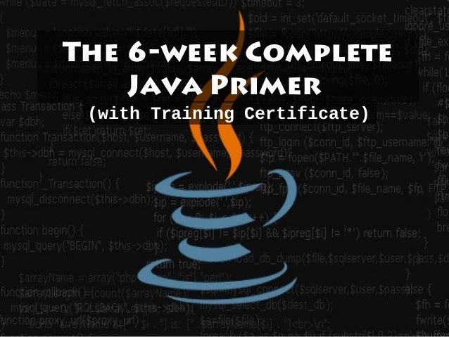 The 6-week CompleteJava Primer(with Training Certificate)