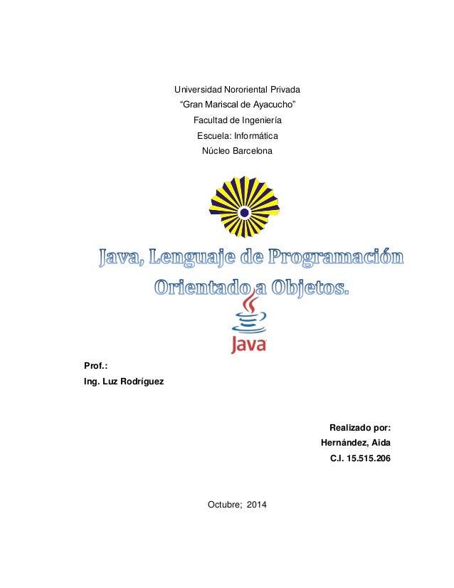 """Universidad Nororiental Privada  """"Gran Mariscal de Ayacucho""""  Facultad de Ingeniería  Escuela: Informática  Núcleo Barcelo..."""