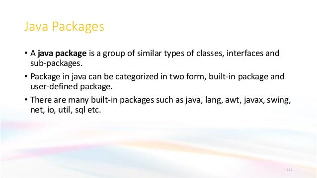 Java Packages • A java package is a group of similar types of classes, interfaces and sub-packages. • Package in java can ...