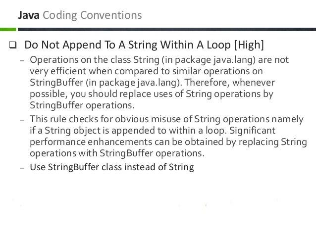  Do Not Append To A String Within A Loop [High] – Operations on the class String (in package java.lang) are not very effi...