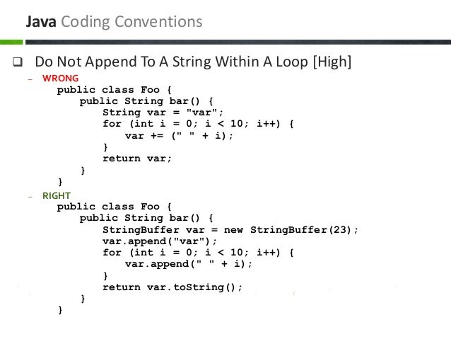 """ Do Not Append To A String Within A Loop [High] – WRONG public class Foo { public String bar() { String var = """"var""""; for ..."""