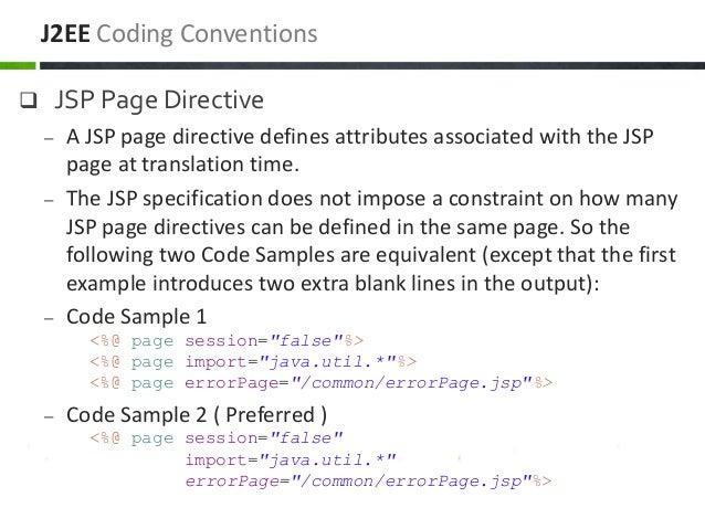  JSP Page Directive – A JSP page directive defines attributes associated with the JSP page at translation time. – The JSP...