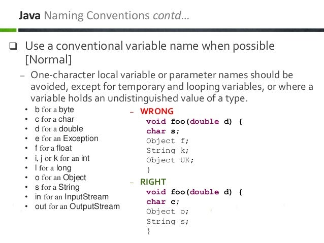 Use a conventional variable name when possible [Normal] – One-character local variable or parameter names should be avoi...