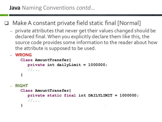  Make A constant private field static final [Normal] – private attributes that never get their values changed should be d...