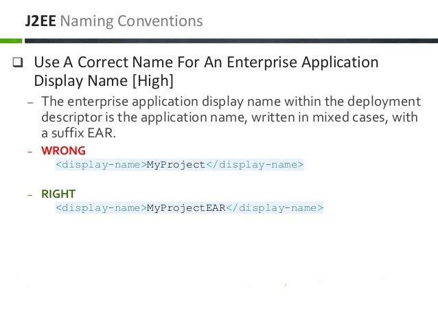  Use A Correct Name For An Enterprise Application Display Name [High] – The enterprise application display name within th...