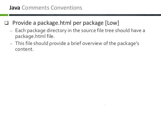  Provide a package.html per package [Low] – Each package directory in the source file tree should have a package.html fil...