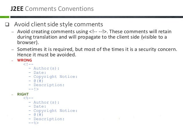  Avoid client side style comments – Avoid creating comments using <!-- --!>. These comments will retain during translatio...