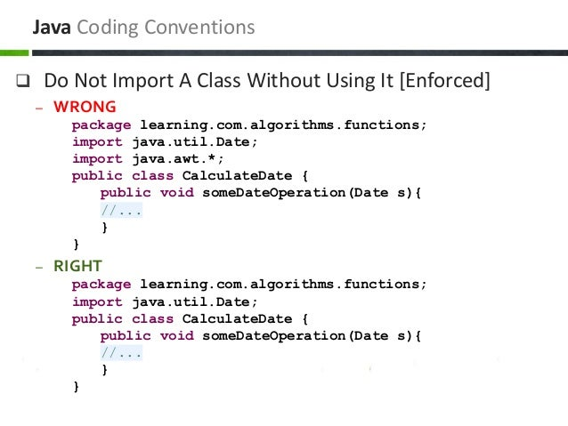  Do Not Import A Class Without Using It [Enforced] – WRONG package learning.com.algorithms.functions; import java.util.Da...