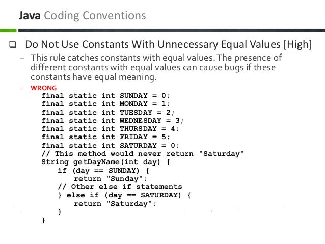  Do Not Use Constants With Unnecessary Equal Values [High] – This rule catches constants with equal values.The presence o...