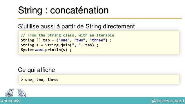 @JosePaumard#50new8 I/O : lecture d'une arborescence Files.walk retourne les fichiers du sous-arbre, profondeur // Java 7 ...