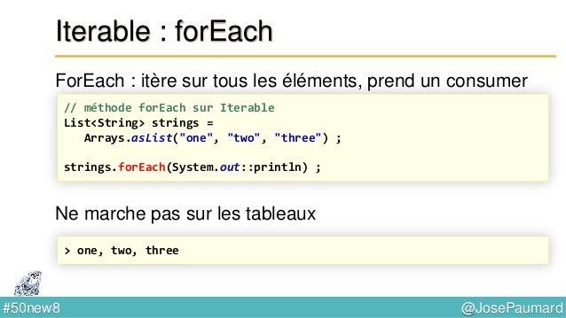 @JosePaumard#50new8 Parallel Arrays Arrays.parallelSetAll long [] array = new long [...] ; Arrays.parallelSetAll(array, in...