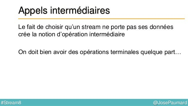 @JosePaumard#Stream8 Retour sur Consumer (bis) Que se passe-t-il dans ce code ? 1) rien ne s'affiche ! 2) resultat reste v...