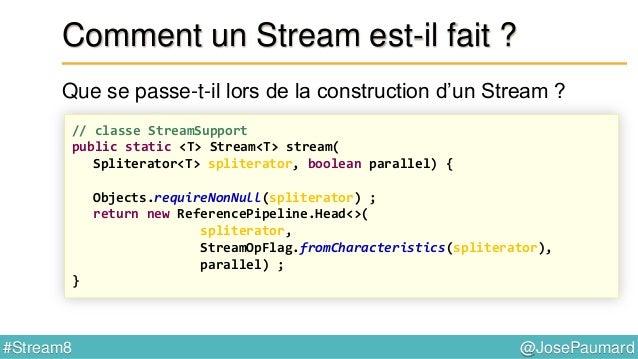 @JosePaumard#Stream8 Apparté sur les Comparator Méthode thenComparing() // interface Comparator default Comparator<T> then...