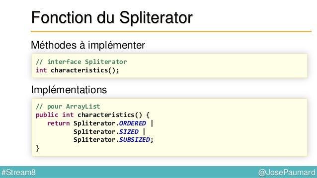 @JosePaumard#Stream8 Opérations stateless / stateful Le code suivant : « les noms des personnes apparaissent dans le même ...