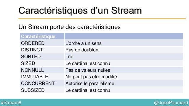 @JosePaumard#Stream8 Stream & performance Deux éléments : - traitements lazy - traitements parallèles
