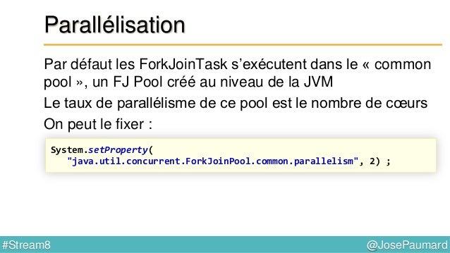 @JosePaumard#Stream8 Réduction Exemple 2 : - constructeur : Supplier - accumulateur : Function - combiner : Function () ->...