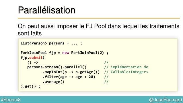 @JosePaumard#Stream8 Réduction Exemple 2 : accumulation dans une liste - constructeur : Supplier - accumulateur : Function...