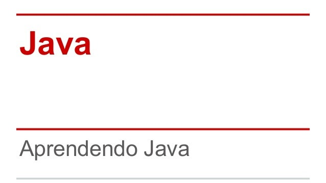 Java  Aprendendo Java