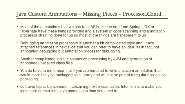 writing and processing custom annotations How to create basic custom annotation - java annotation programs java example programs: publish your article here how to assign default values to custom.