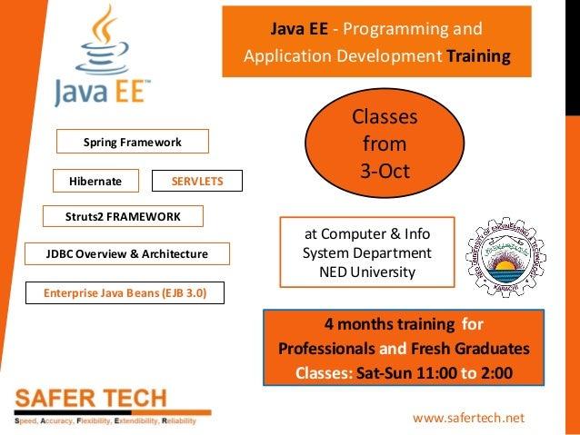 SERVLETSHibernate JDBC Overview & Architecture Enterprise Java Beans (EJB 3.0) Struts2 FRAMEWORK Java EE - Programming and...