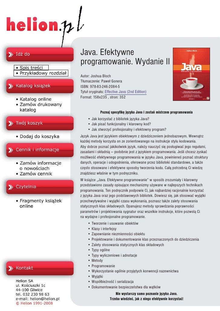 Java. Efektywne programowanie. Wydanie II Autor: Joshua Bloch T³umaczenie: Pawe³ Gonera ISBN: 978-83-246-2084-5 Tytu³ oryg...