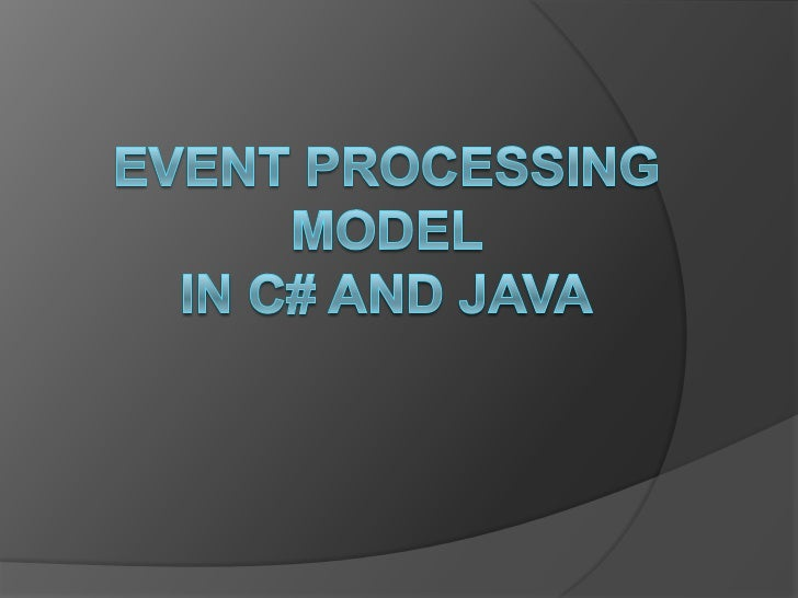 Agenda   Introduction   C# Event Processing Macro View   Required Components   Role of Each Component   How To Create...