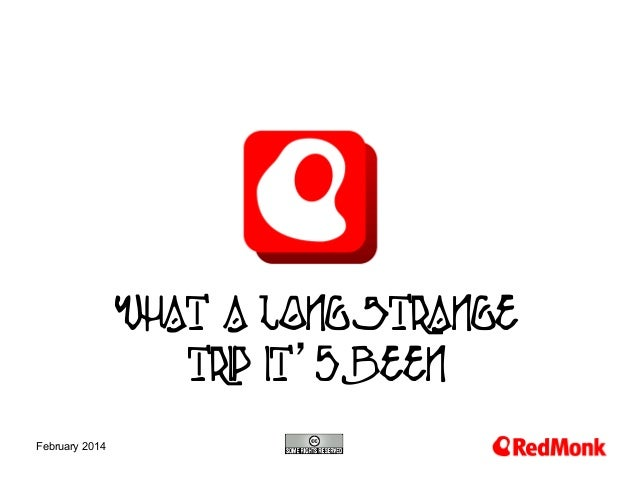 What a Long Strange Trip It's Been 10.20.2005 February 2014