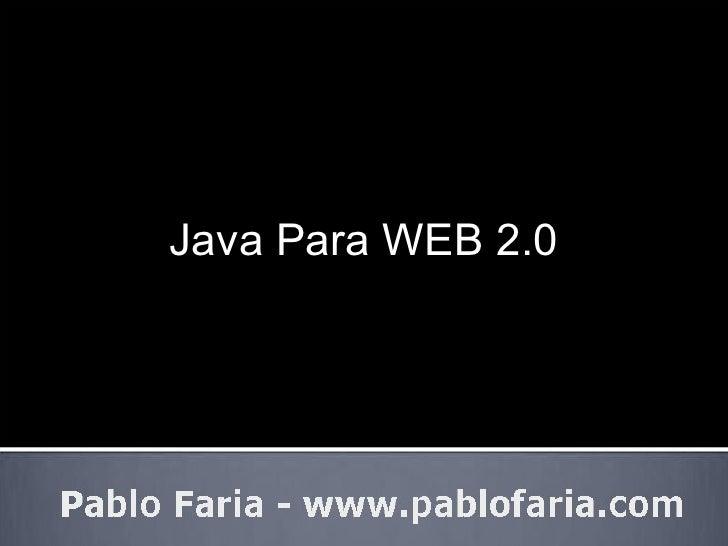 Java Para WEB 2.0
