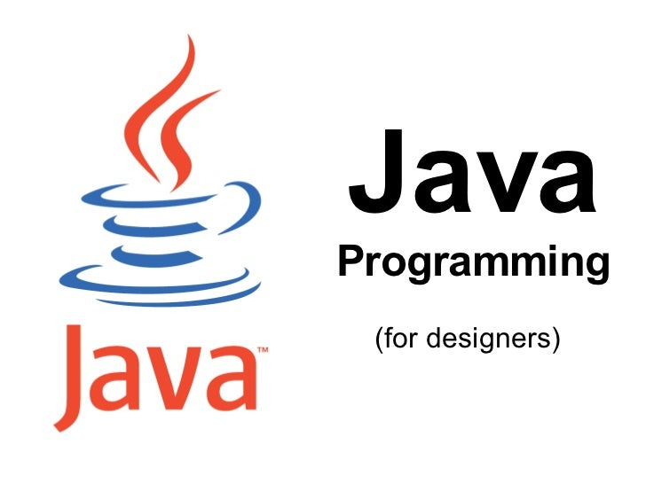 Java  Programming (for designers)