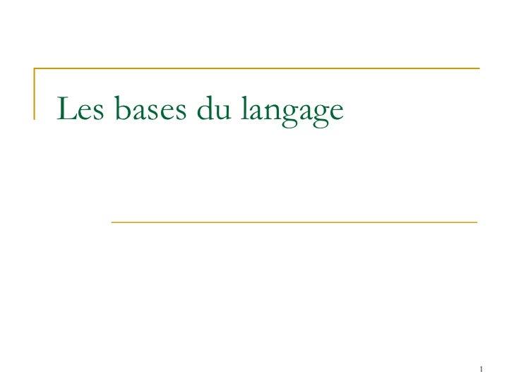 Les bases du langage