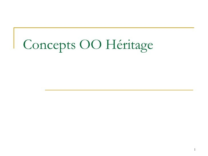 Concepts OO Héritage                       1