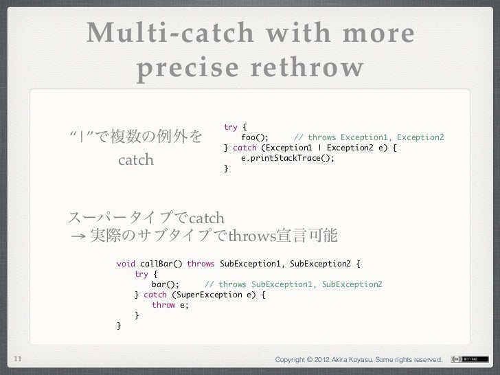 """Multi-catch with more        precise rethrow                              try {     """" """"で複数の例外を                  foo(); ..."""