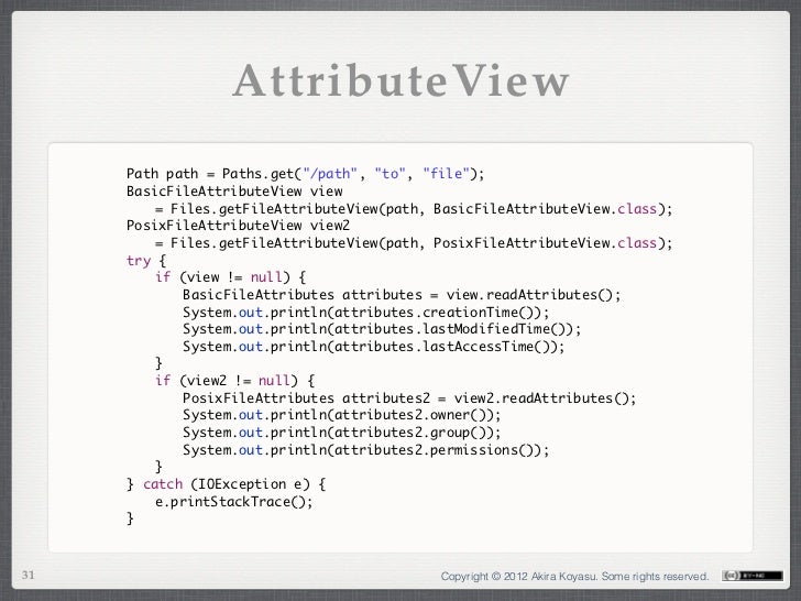 """AttributeView     Path path = Paths.get(""""/path"""", """"to"""", """"file"""");     BasicFileAttributeView view        = Files.getFileAtt..."""
