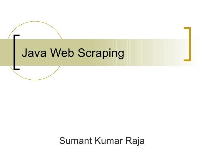 Java Web Scraping Sumant Kumar Raja