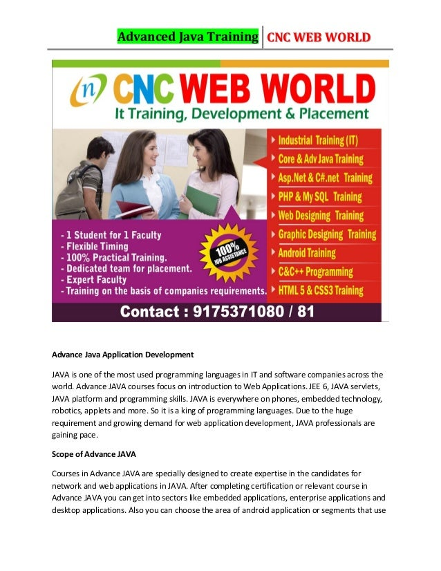 Advanced Java Training CNC WEB WORLD Advance Java Application Development JAVA is one of the most used programming languag...