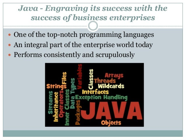 Java @ 20+ Maintains Its Supremacy in the Enterprise World