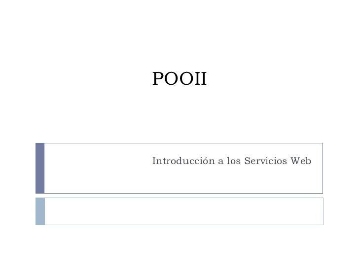 POOII Introducción a los Servicios Web