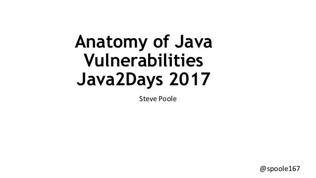java2days) The Anatomy of Java Vulnerabilities