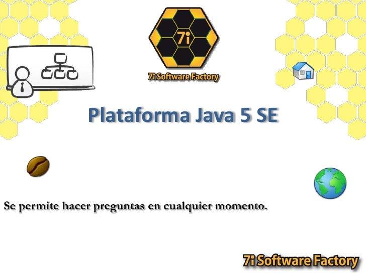 Plataforma Java 5 SE<br />
