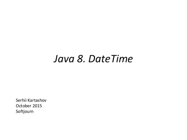 JSR 310  New Date API in Java 8
