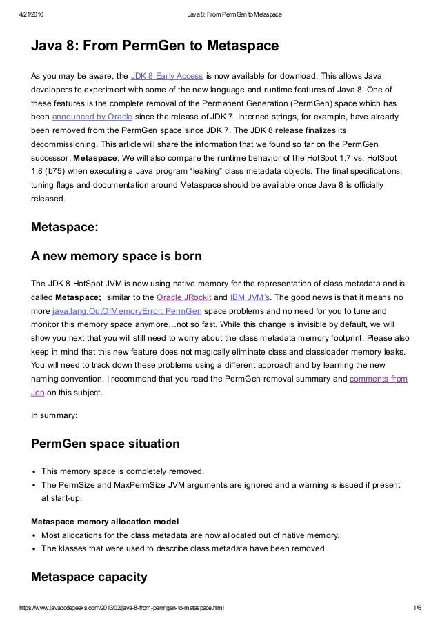 4/21/2016 Java8:FromPermGentoMetaspace https://www.javacodegeeks.com/2013/02/java8frompermgentometaspace.html 1/...