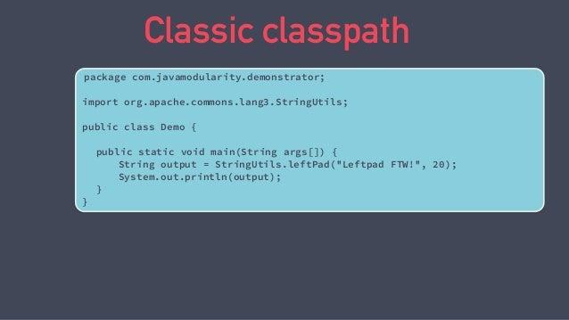 Top down migration commons.lang3.3.4.jar demonstrator.jar classpath java.base module path