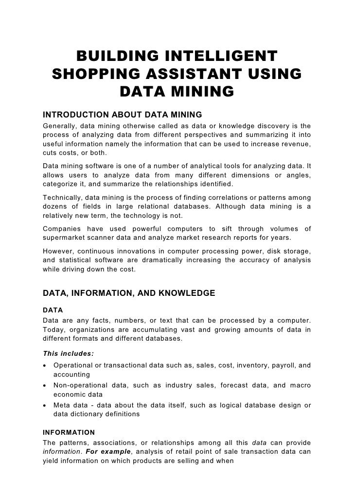 BUILDING INTELLIGENT     SHOPPING ASSISTANT USING           DATA MINING INTRODUCTION ABOUT DATA MINING Generally, data min...