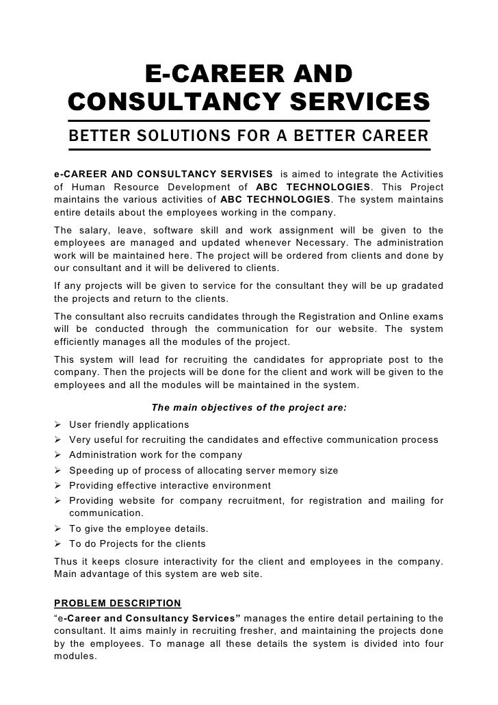 E-CAREER AND   CONSULTANCY SERVICES    BETTER SOLUTIONS FOR A BETTER CAREER  e-CAREER AND CONSULTANCY SERVISES is aimed to...