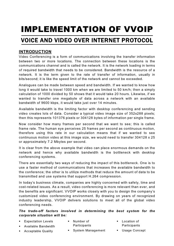 IMPLEMENTATION OF VVOIP  VOICE AND VIDEO OVER INTERNET PROTOCOL INTRODUCTION Video Conferencing is a form of communication...