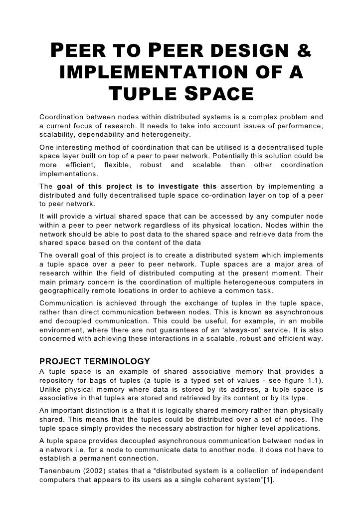 PEER TO PEER DESIGN &      IMPLEMENTATION OF A          TUPLE SPACE Coordination between nodes within distributed systems ...