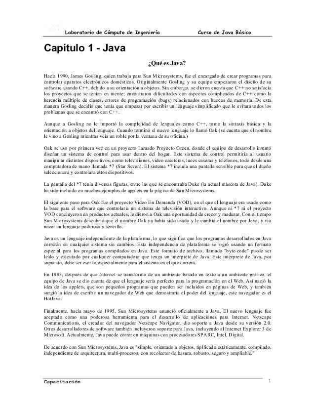 Laboratorio de Cómputo de Ingeniería                             Curso de Java BásicoCapítulo 1 - Java                    ...