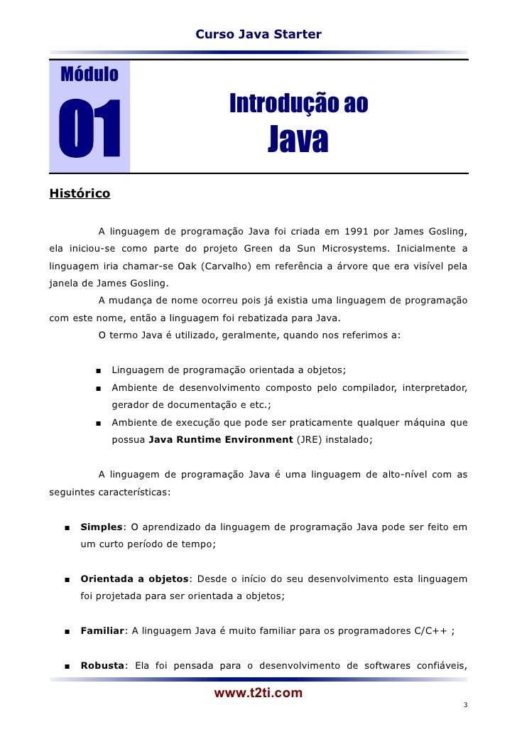 Curso Java Starter  Módulo 01                                      Introdução ao                                          ...