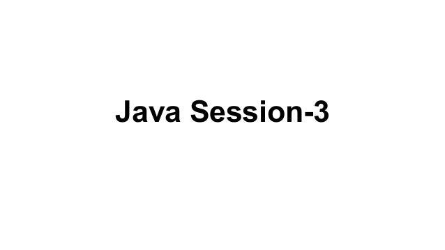 Java Session-3